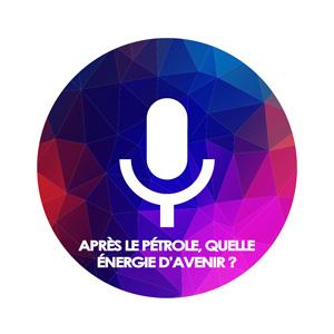 Podcast : après le pétrole